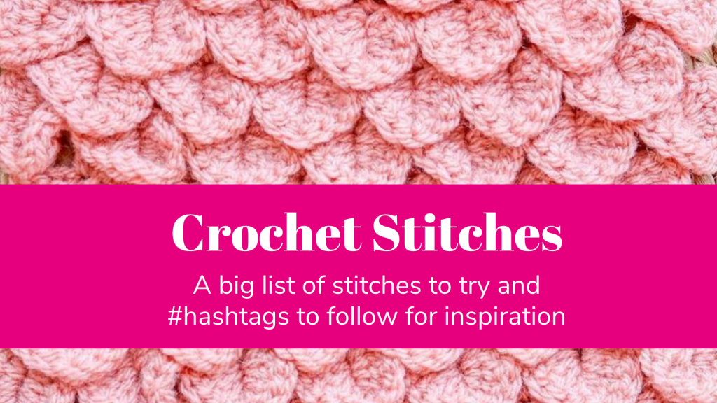CROCHET STITCHES TO TRY t