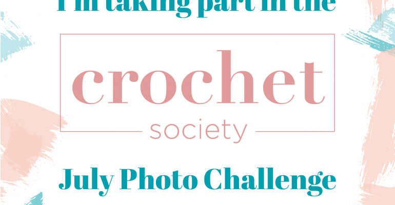 Crochet Society July Photo Challenge