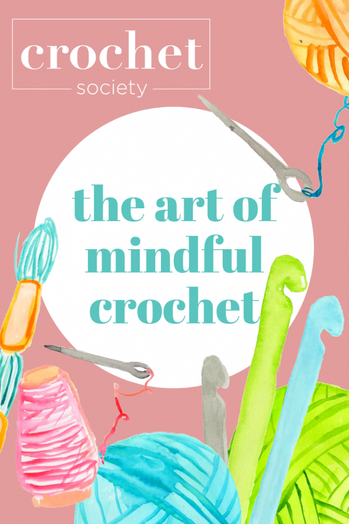 the art of mindful crochet